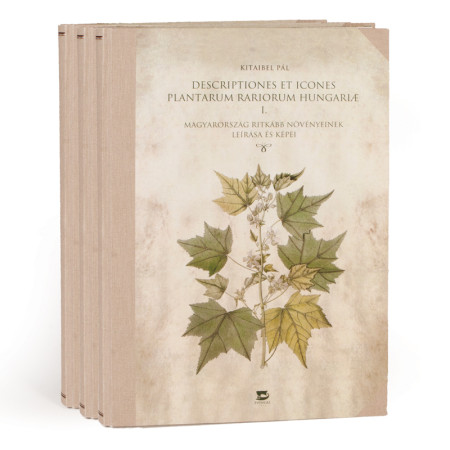 Paul Kitaibel: Descriptiones Et Icones Plantarum Rariorum Hungariae