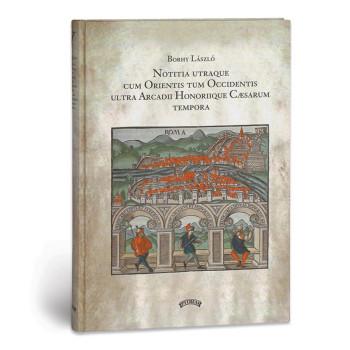 László Borhy Notitia Dignitatum