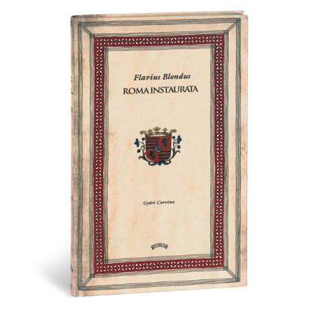 Flavius Blondus Roma Instaurata