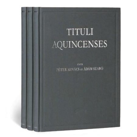 Péter Kovács, Ádám Szabó Tituli Aquincenses I-III.